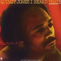 Quincy Jones – I Heard That!!