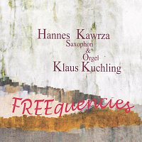 Hannes Kawrza, Klaus Kuchling – Freequencies