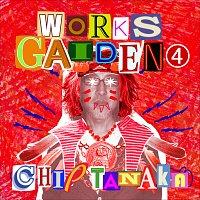 Chip Tanaka – Works Gaiden 4
