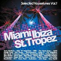 Různí interpreti – Miami Ibiza St. Tropez - Selected  Housetunes Vol. 1