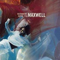 Maxwell – Matrimony: Maybe You EP