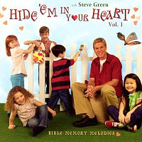 Steve Green – Hide 'Em In Your Heart: Bible Memory Melodies [Vol. 1]