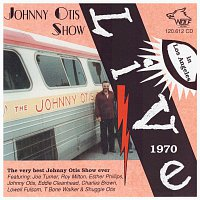 Johnny Otis – Johnny Otis Show Live in Los Angeles 1970
