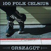 100 Folk Celsius – Országút