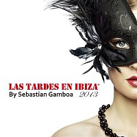 Sebastian Gamboa – Las Tardes En Ibiza 2013 mixed by Sebastian Gamboa