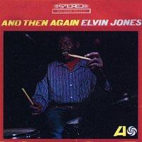 Elvin Jones – And Then Again