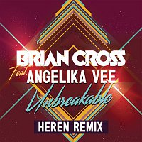 Brian Cross, Angelika Vee – Unbreakable (HEREN Remix)