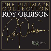 Roy Orbison – The Ultimate Collection