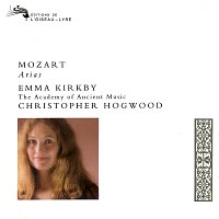 Emma Kirkby, The Academy of Ancient Music, Christopher Hogwood – Mozart: Arias