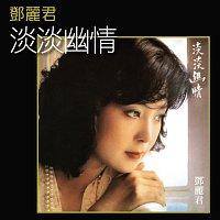 Teresa Teng – Dan Dan You Qing