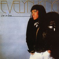 Evelyn 'Champagne' King – I'm In Love