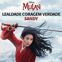 """Sandy – Lealdade Coragem Verdade [De """"Mulan""""]"""