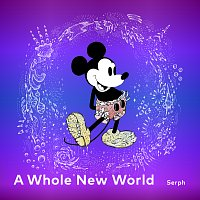 "Serph – A Whole New World [From ""Disney Glitter Melodies""]"