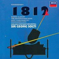 Sir Georg Solti, Chicago Symphony Orchestra – Tchaikovsky: 1812 Overture; Romeo & Juliet; Nutcracker Suite