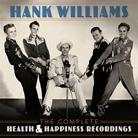 Hank Williams – The Complete Health & Happiness Recordings