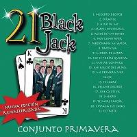 Conjunto Primavera – 21 Black Jack [Nueva Edición Remasterizada]