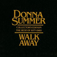 Donna Summer – Walk Away - Collector's Edition The Best Of 1977-1980