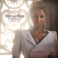 Mary J Blige – Stronger withEach Tear [International Version]