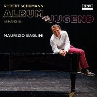 Maurizio Baglini – Album Fur Die Jugend, op.68 - Zweite Abteilung - Anhang I & II