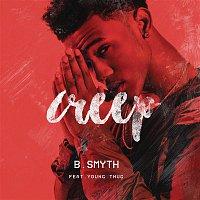 B. Smyth, Young Thug – Creep