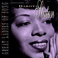 Dakota Staton – Great Ladies Of Song / Spotlight On Dakota Staton