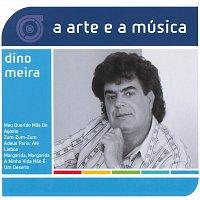 Dino Meira – A Arte E A Música De Dino Meira