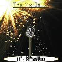 The Shirelles – The Mic Is On