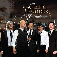 Celtic Thunder – It's Entertainment
