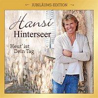 Hansi Hinterseer – Heut' ist Dein Tag (Jubilaums-Edition)