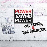 Cat Farish, Tiga Swagger – Power Power Power