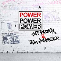 Cat Farish, Tiga Swagger – Power Power Power