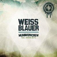 Mundwerk-Crew, Stefan Dettl – Weiss-Blauer