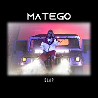 Matego – Slap!