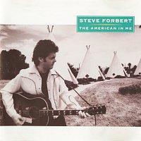 Steve Forbert – The American In Me