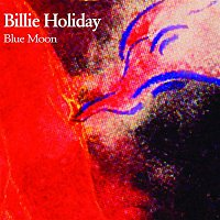 Billie Holiday – Blue Moon