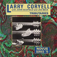 Larry Coryell, John Scofield, Joe Beck – Tributaries