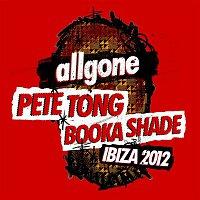 Various Artists.. – All Gone Pete Tong & Booka Shade Ibiza 2012