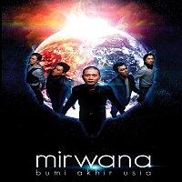 Mirwana – Bumi Akhir Usia