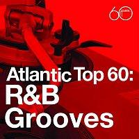 Various Artists.. – Atlantic Top 60: R&B Grooves