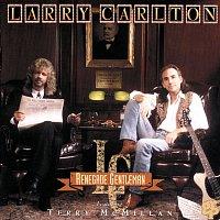 Terry McMillan, Larry Carlton – Renegade Gentleman
