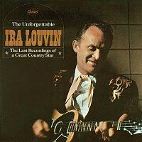 Ira Louvin – Unforgettable Ira Louvin