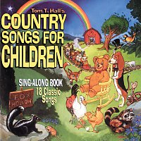 Tom T. Hall – Country Songs For Children [Reissue]