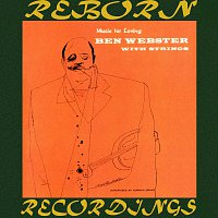 Ben Webster – Music For Loving With Strings (Verve Special Series, HD Remastered)