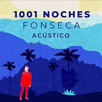 Fonseca – 1001 Noches (Versión Acústica)