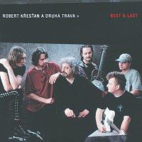 Robert Křesťan, Druhá tráva – Best & Last