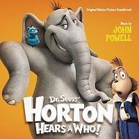 John Powell – Dr. Seuss' Horton Hears A Who! [Original Motion Picture Soundtrack]