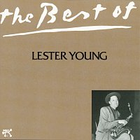 Lester Young – Best Of Lester Young, The