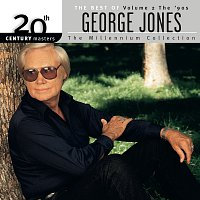 George Jones – 20th Century Masters: The Best Of George Jones - The Millennium Collection [Vol.2 The 90's]