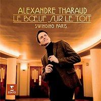Alexandre Tharaud – Le Boeuf sur le toit