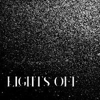 Lights Off – Lights Off